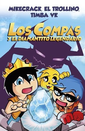 LOS COMPAS Y EL DIAMANTITO LEGENDARIO (NUEVA PRESENTACIÓN)