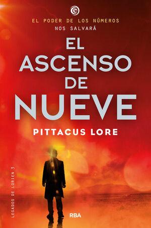 LEGADOS DE LORIEN 3. EL ASCENSO DE NUEVE