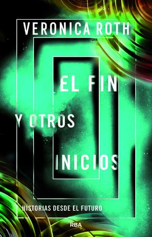 FIN Y OTROS INICIOS, EL