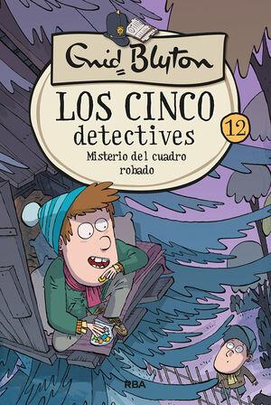 LOS CINCO DETECTIVES #12. MISTERIO DEL CUADRO ROBADO