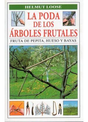 LA PODA DE LOS ARBOLES FRUTALES
