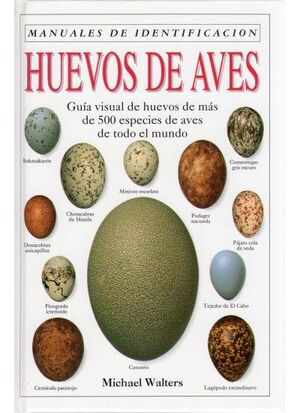 HUEVOS DE AVES. MANUAL DE IDENTIFICACION