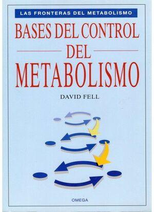 BASES DEL CONTROL DEL METABOLISMO