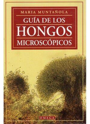 GUIA DE LOS HONGOS MICROSCOPICOS