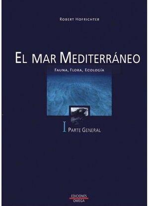 EL MAR MEDITERRANEO. VOLUMEN I