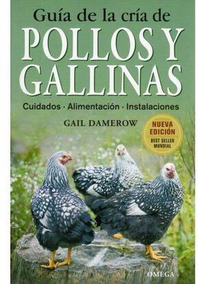 GUIA DE LA CRIA DE GALLINAS Y POLLOS