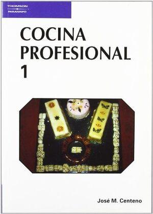 COCINA PROFESIONAL. TOMO 1