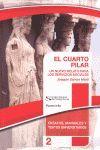 EL CUARTO PILAR. COLECCIÓN CGTS / PARANINFO