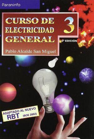 CURSO DE ELECTRICIDAD GENERAL. TOMO 3