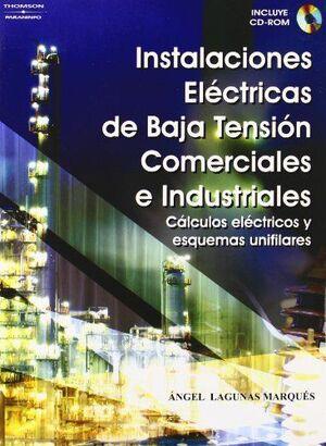 INSTALACIONES ELÉCTRICAS DE BAJA TENSIÓN, COMERCIALES E INDUSTRIALES. CÁLCULOS ELÉCTRICOS Y ESQUEMAS