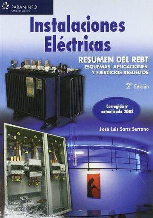 INSTALACIONES ELÉCTRICAS. RESUMEN DEL REBT. ESQUEMAS, APLICACIONES Y EJERCICIOS