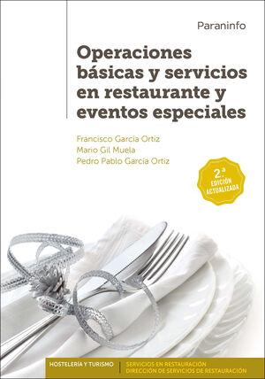 OPERACIONES BÁSICAS Y SERVICIOS EN RESTAURANTE Y EVENTOS ESPECIALES. 2ª EDICIÓN ACTUALIZADA
