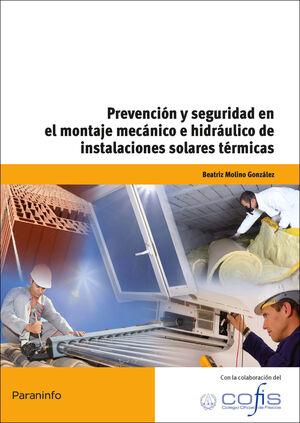 PREVENCIÓN Y SEGURIDAD EN EL MONTAJE MECÁNICO E HIDRÁULICO DE INSTALACIONES SOLA