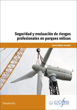 SEGURIDAD Y EVALUACIÓN DE RIESGOS PROFESIONALES EN PARQUES EÓLICOS