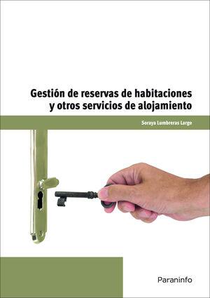 GESTIÓN DE RESERVAS DE HABITACIONES Y OTROS SERVICIOS DE ALOJAMIENTOS