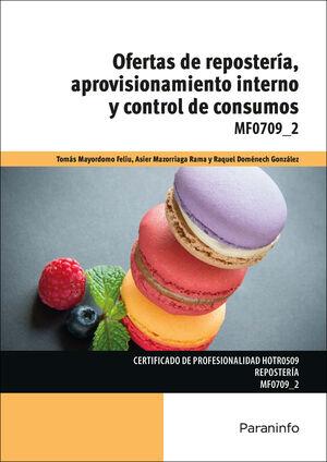 OFERTAS DE REPOSTERÍA, APROVISIONAMIENTO INTERNO Y CONTROL DE CONSUMOS : MF0709_2