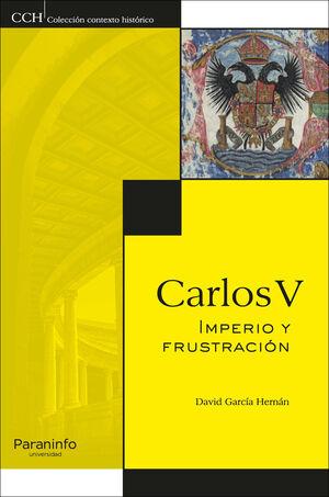 CARLOS V IMPERIO Y FRUSTRACION