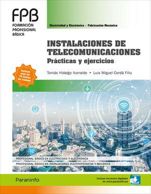INSTALACIONES DE TELECOMUNICACIONES. PRÁCTICAS Y EJERCICIOS