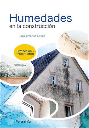 HUMEDADES EN LA CONSTRUCCIÓN. PROTECCIÓN Y TRATAMIENTO