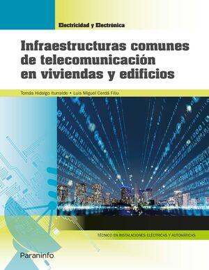 INFRAESTRUCTURAS COMUNES DE TELECOMUNICACIÓN EN VIVIENDAS Y EDIFICIOS (EDICIÓN 2