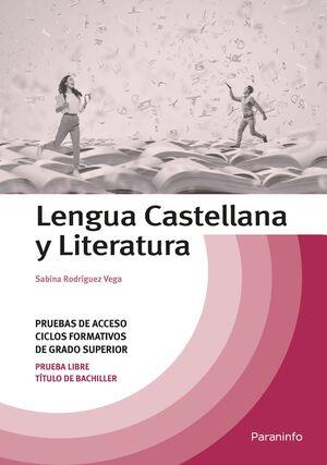 LENGUA CASTELLANA Y LITERATURA. TEMARIO PRUEBAS DE ACCESO A CICLOS FORMATIVOS DE