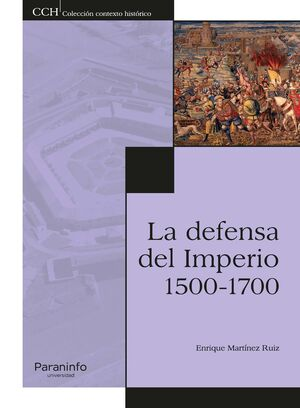 LA DEFENSA DEL IMPERIO. 1500-1700
