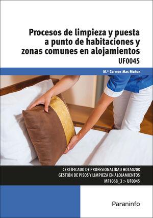 PROCESOS DE LIMPIEZA Y PUESTA A PUNTO DE HABITACIONES Y ZONAS COMUNES EN ALOJAMI