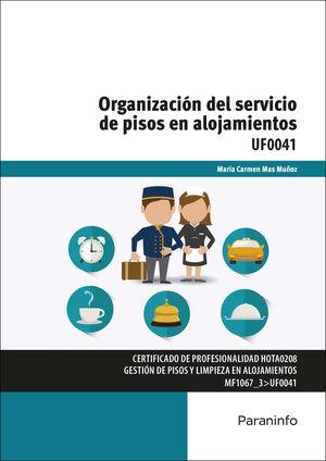 ORGANIZACIÓN DEL SERVICIO DE PISOS EN ALOJAMIENTOS