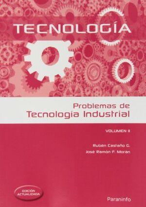 TECNOLOGÍA. PROBLEMAS DE TECNOLOGÍA INDUSTRIAL. VOLUMEN 2