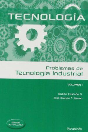TECNOLOGÍA. PROBLEMAS DE TECNOLOGÍA INDUSTRIAL. VOLUMEN 1