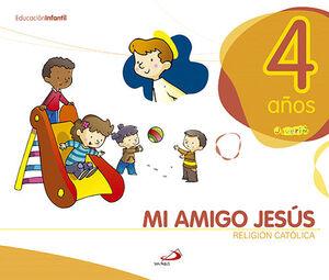 PROYECTO JAVERÍM, RELIGIÓN CATÓLICA, MI AMIGO JESÚS, EDUCACIÓN INFANTIL, 4 AÑOS
