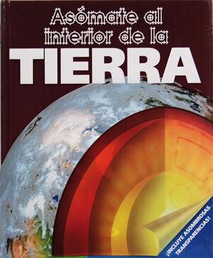 ASÓMATE AL INTERIOR DE LA TIERRA