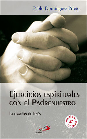EJERCICIOS ESPIRITUALES CON EL PADRENUESTRO