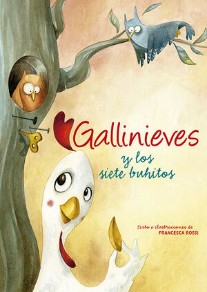GALLINIEVES Y LOS SIETE BUHITOS