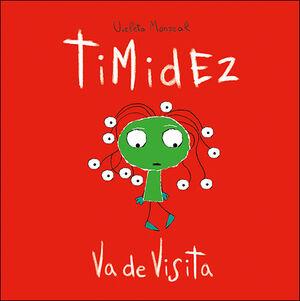 TIMIDEZ VA DE VISITA