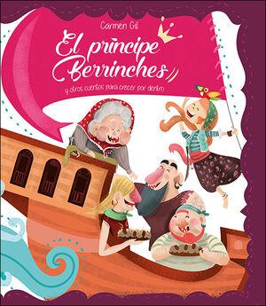 EL PRÍNCIPE BERRINCHES