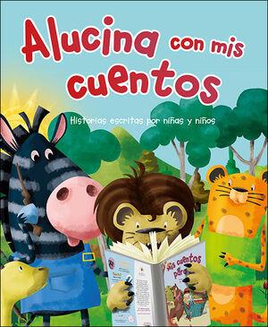ALUCINA CON MIS CUENTOS