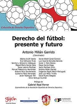 DERECHO DEL FÚTBOL: PRESENTE Y FUTURO