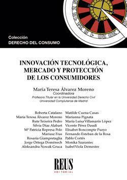 INNOVACIÓN TECNOLÓGICA, MERCADO Y PROTECCIÓN DE LOS CONSUMIDORES