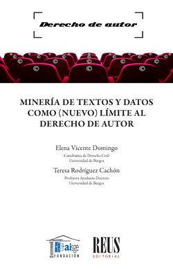 MINERÍA DE TEXTOS Y DATOS COMO (NUEVO) LÍMITE AL DERECHO DE AUTOR