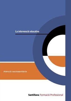 ATENCIO SOCIOSANITARIA GM LA INTERVENCIO EDUCATIVA