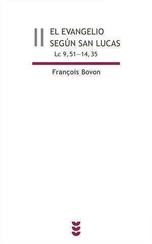 EL EVANGELIO SEGÚN SAN LUCAS II (LC 9,51-14,35)