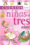 CUENTOS PARA NIÑ@S DE TRES AÑOS