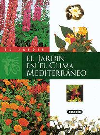 EL JARDÍN EN EL CLIMA MEDITERRÁNEO