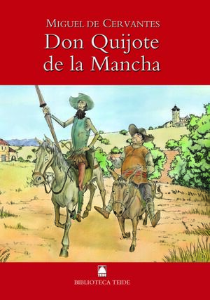 BIBLIOTECA TEIDE 001 - DON QUIJOTE DE LA MANCHA -MIGUEL DE CERVANTES-