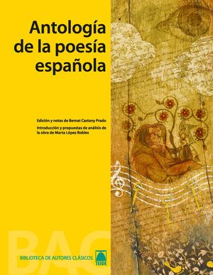 ANTOLOGÍA DE LA POESÍA ESPAÑOLA. BIBLIOTECA DE AUTORES CLÁSICOS 001
