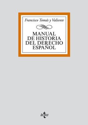 MANUAL DE HISTORIA DEL DERECHO ESPAÑOL. 4ª ED.