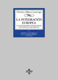 LA INTEGRACIÓN EUROPEA. GÉNESIS Y DESARROLLO DE LA UNIÓN EUROPEA 1979-2002