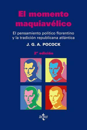 EL MOMENTO MAQUIAVÉLICO