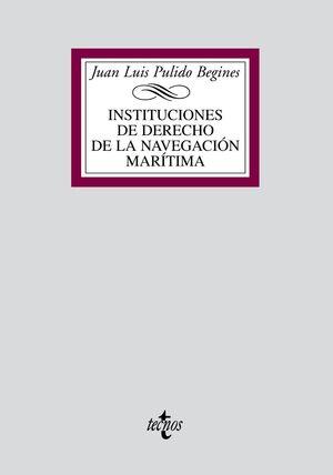 INSTITUCIONES DE DERECHO DE LA NAVEGACIÓN MARÍTIMA